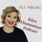 Kiire Elumuutuse Podcast