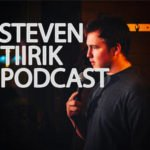 Steven Tiirik Podcast