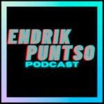 Endrik Puntso Podcast