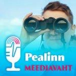 Pealinna podcast