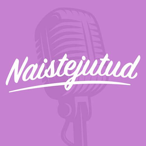 naistejutud podcast